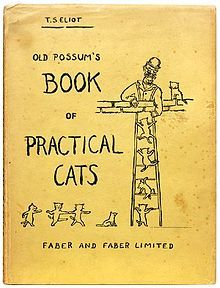 Old Possum's Book of Practical Cats, by TS Eliot